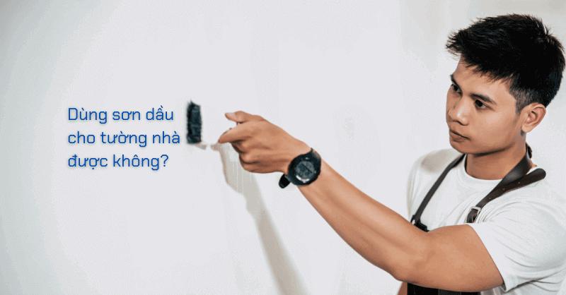 sử dụng sơn dầu cho tường nhà